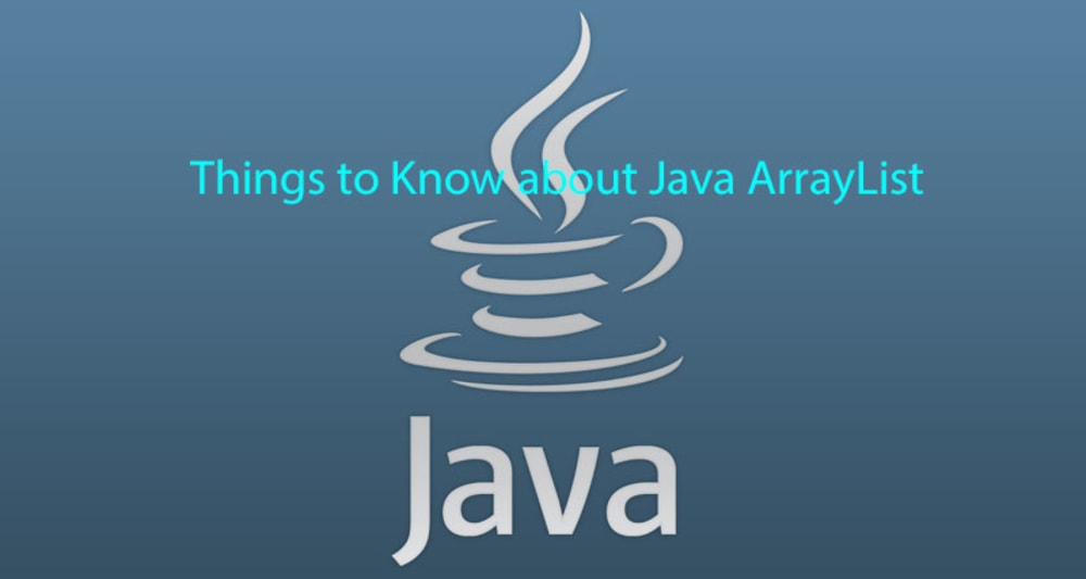 Java ArrayList for Absolute Beginners with Examples