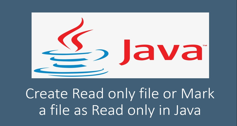 How to Create Read only file or Mark a file as Read only in Java